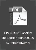 City Culture & Society: The London Plan 2000-2010 A Decade of Transformation